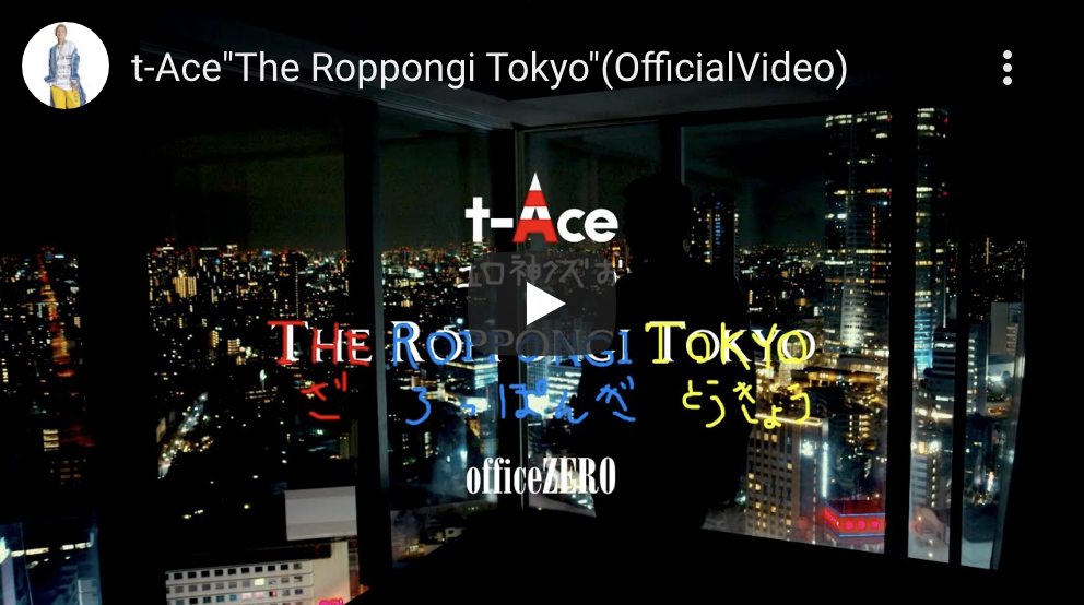 "t-Ace ""The Roppongi Tokyo"""